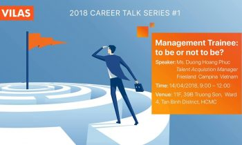 [CAREER TALK 2018 #1] MANAGEMENT TRAINEE: TO BE OR NOT TO BE?